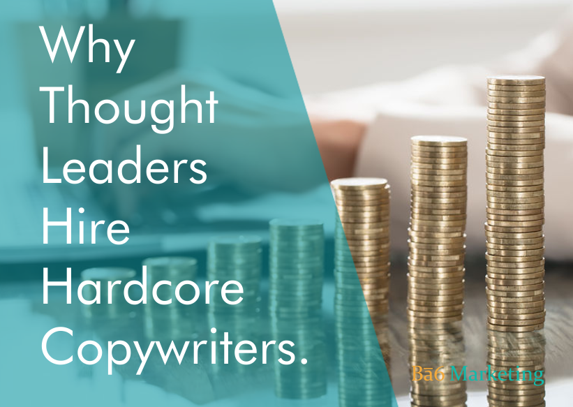 Why thought-leaders and online business powerhouses hire Hardcore Copywriters.