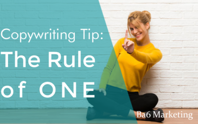 Copywriting Tip: The Rule of One