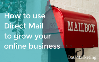 How to use Direct Mail to grow your online business