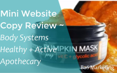 Mini Website Copy Review – Body Systems Healthy + Active Apothecary