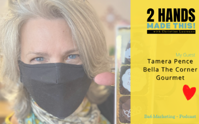 Episode 2 – Hometown feel with a big brand voice – Tamera Pence – Bella The Corner Gourmet