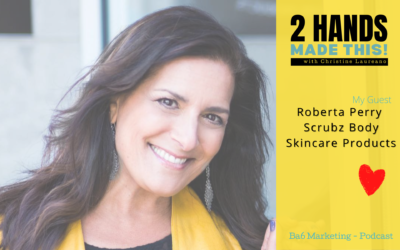 Episode 4 – The Power of Free Publicity with guest Roberta Perry of Scrubz Body Natural Skincare