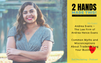 Episode 9 – Common Myths and Misconceptions About Trademarking Your Business with Andrea Evans Esq.