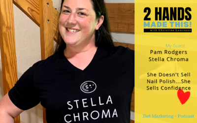 Episode 19 – She Doesn't Sell Nail Polish…She Sells CONFIDENCE – Pam Rodgers of Stella Chroma